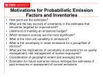 motivations for probabilistic emission factors and inventories