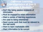common learning characteristics of gen x and gen y students16