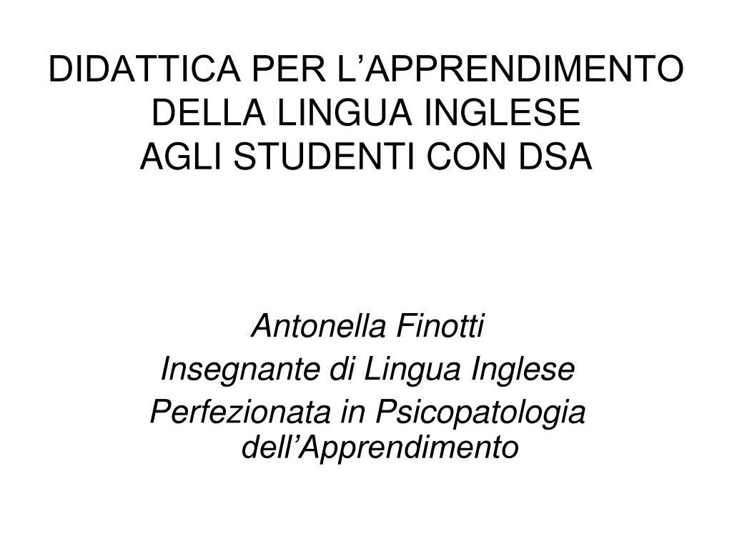 didattica per l apprendimento della lingua inglese agli studenti con dsa l.