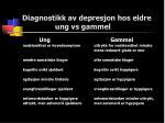 diagnostikk av depresjon hos eldre ung vs gammel