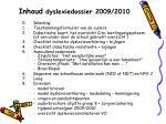 inhoud dyslexiedossier 2009 2010