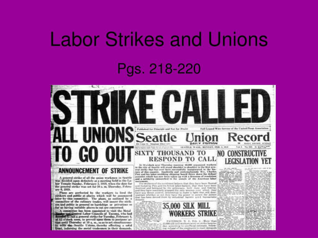 labor strikes and unions l.