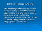 details require analysis