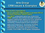 arts group crm issues examples26