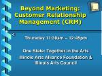 beyond marketing customer relationship management crm