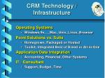 crm technology infrastructure