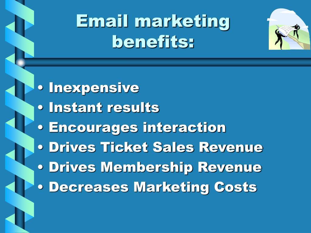 Email marketing benefits: