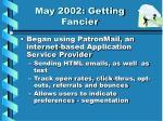 may 2002 getting fancier