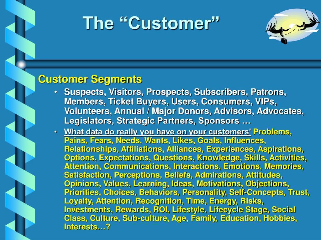 "The ""Customer"""
