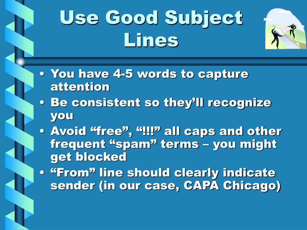 Use Good Subject Lines