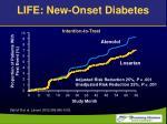 life new onset diabetes