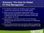 summary the case for global cv risk management