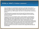 roirm or wrap problem statement