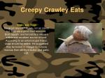 creepy crawley eats142