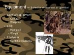 equipment suited for environment of operation