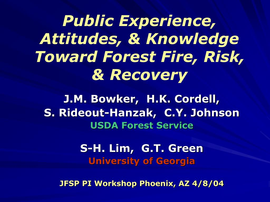 public experience attitudes knowledge toward forest fire risk recovery l.