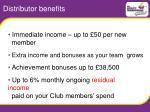 distributor benefits