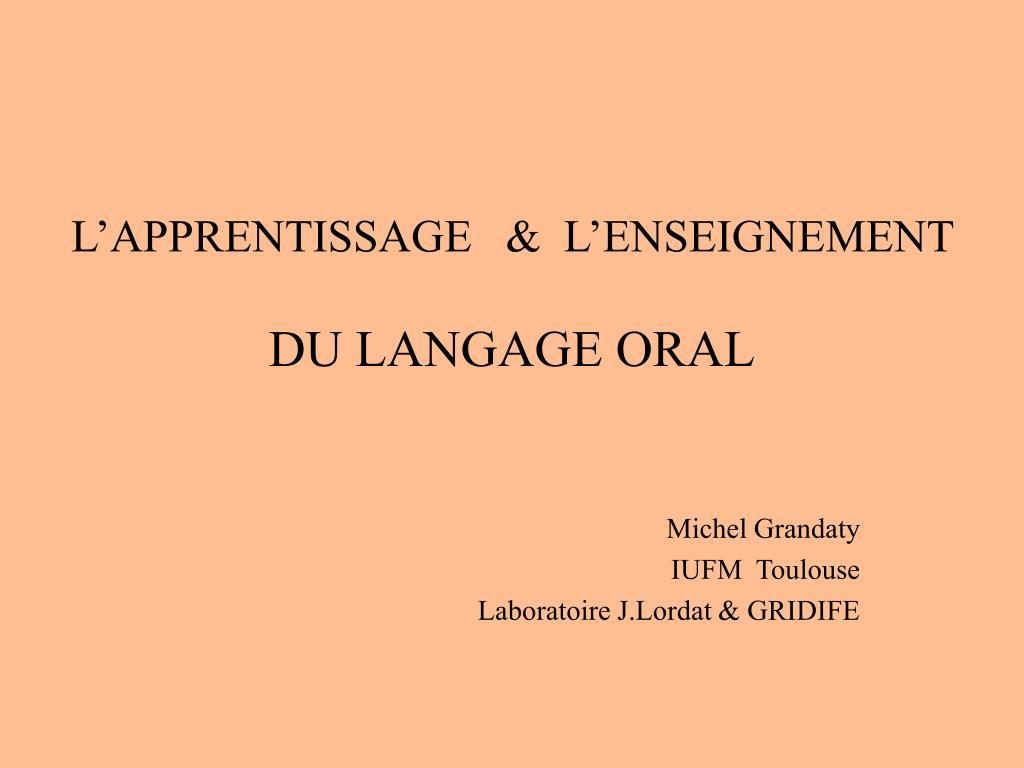 l apprentissage l enseignement du langage oral l.