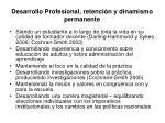 desarrollo profesional retenci n y dinamismo permanente