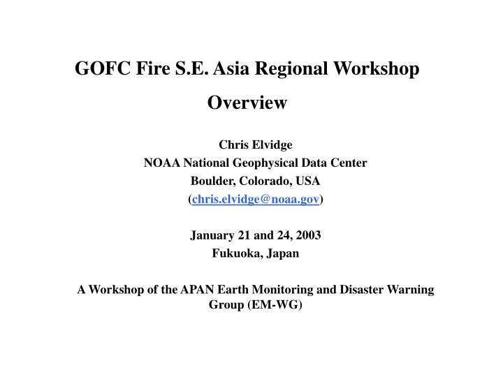 Gofc fire s e asia regional workshop overview