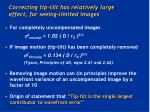 correcting tip tilt has relatively large effect for seeing limited images