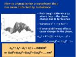 how to characterize a wavefront that has been distorted by turbulence