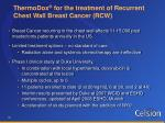 thermodox for the treatment of recurrent chest wall breast cancer rcw