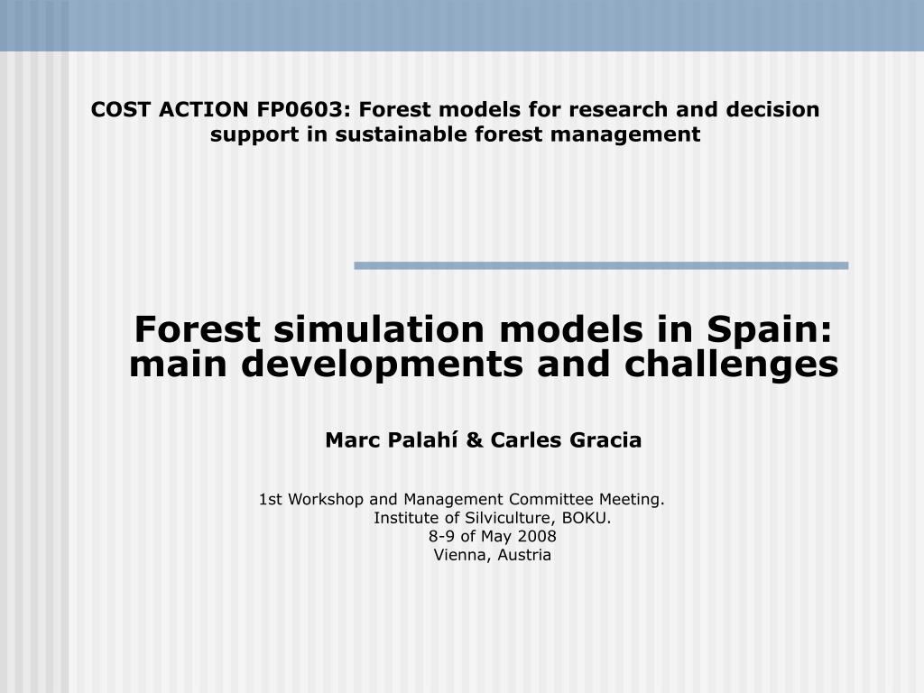 forest simulation models in spain main developments and challenges marc palah carles gracia l.