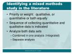 identifying a mixed methods study in the literature7