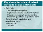 key characteristics of mixed methods designs rationale