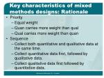 key characteristics of mixed methods designs rationale15