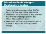 mixed methods designs exploratory design