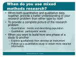 when do you use mixed methods research