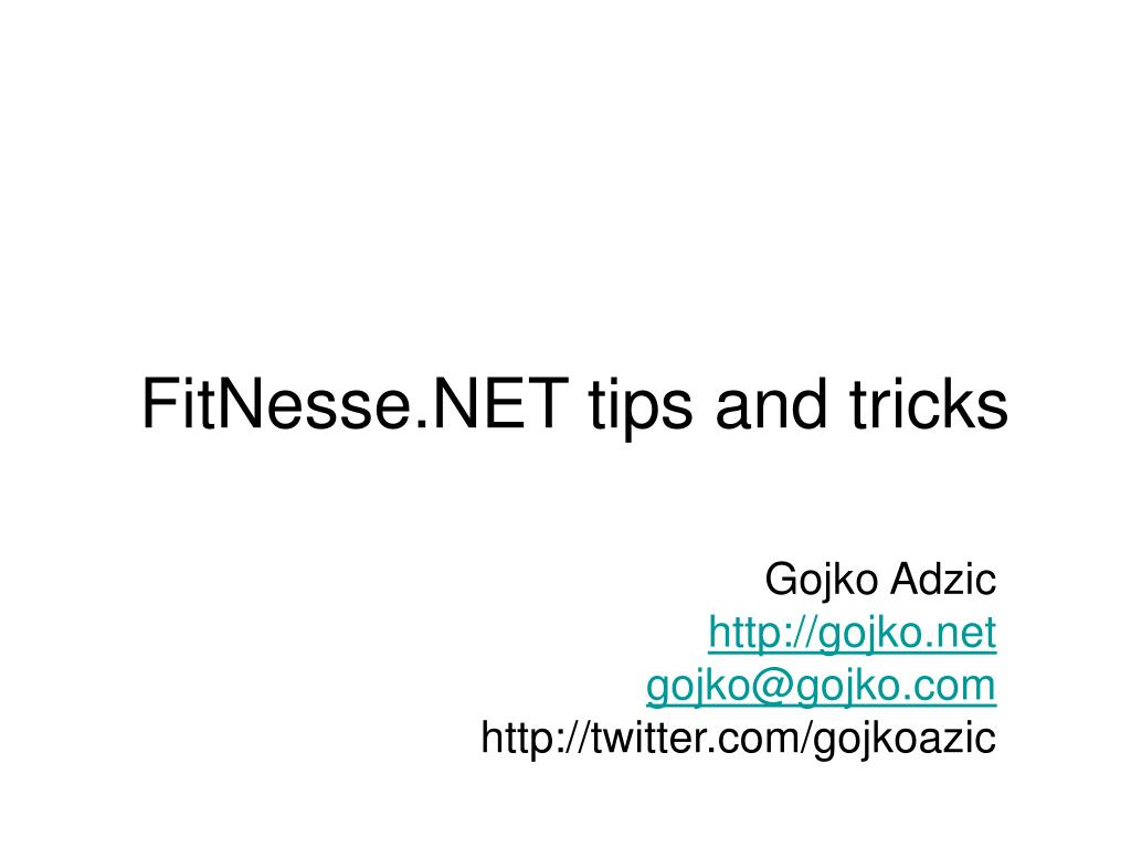 fitnesse net tips and tricks l.