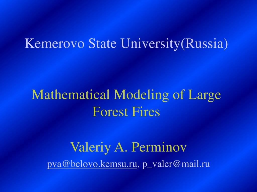 kemerovo state university russia mathematical modeling of large forest fires l.