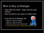 how to stay in dialogue