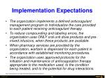 implementation expectations