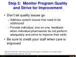 step 5 monitor program quality and strive for improvement