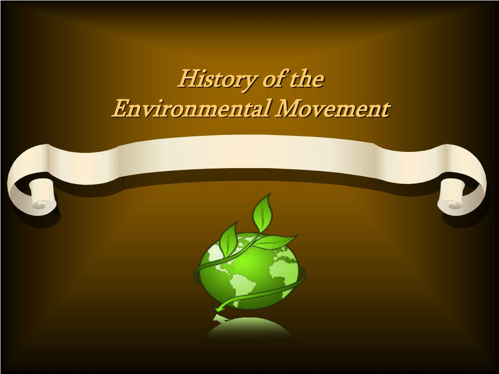 history of the environmental movement l.
