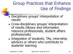 group practices that enhance use of findings
