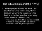 the situationists and the n w a
