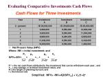 evaluating comparative investments cash flows61