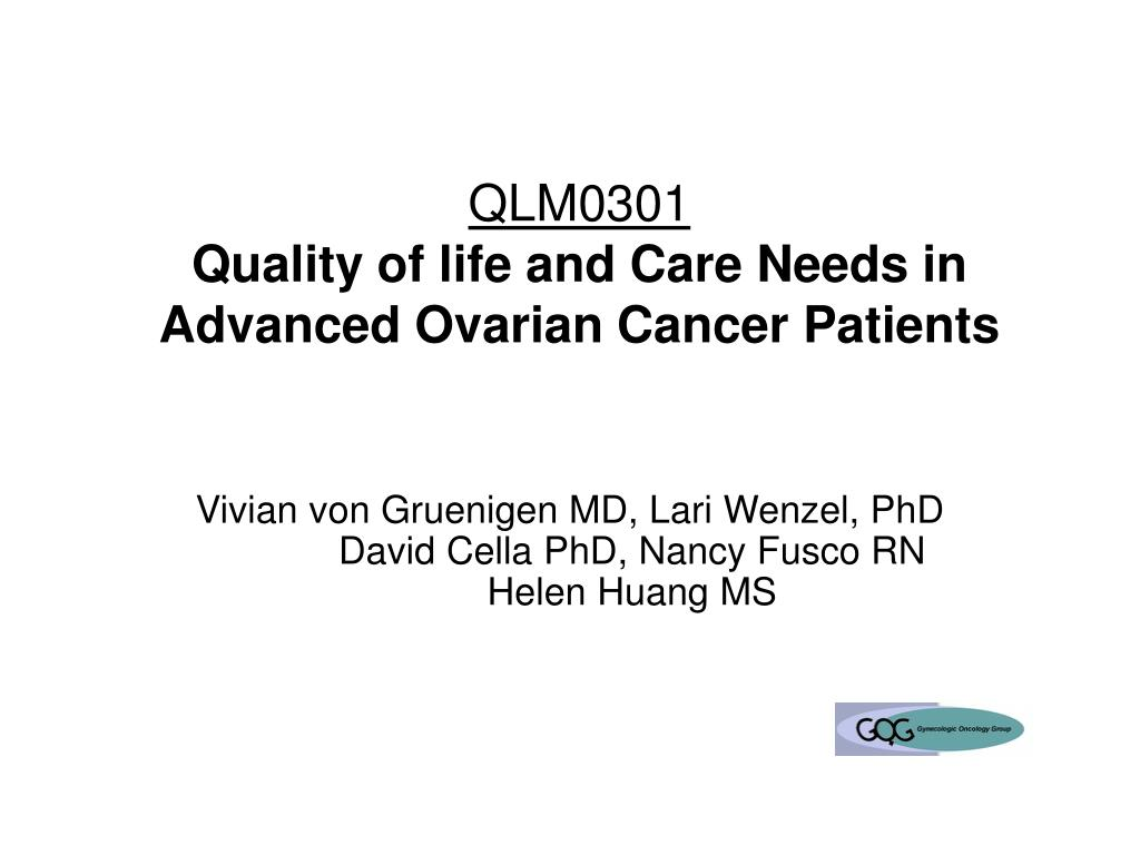 qlm0301 quality of life and care needs in advanced ovarian cancer patients l.