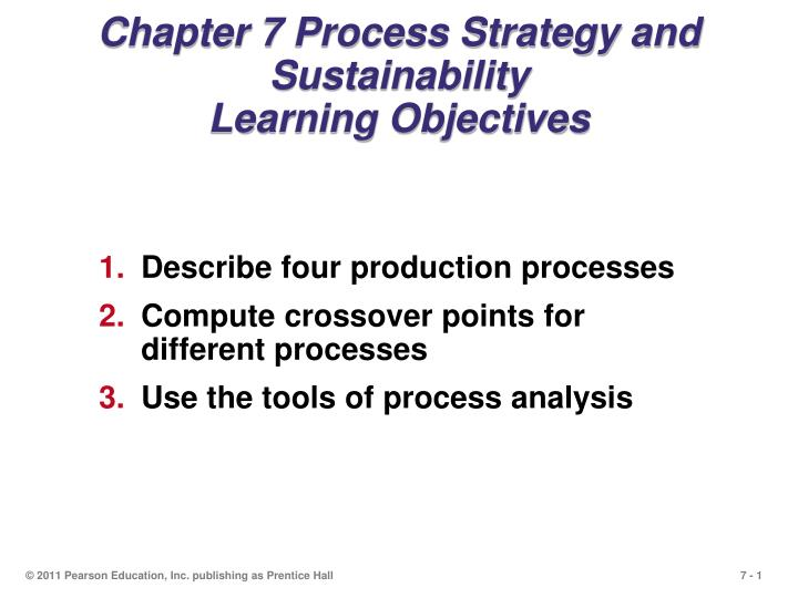 chapter 7 process strategy and sustainability learning objectives n.