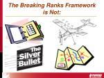 the breaking ranks framework is not