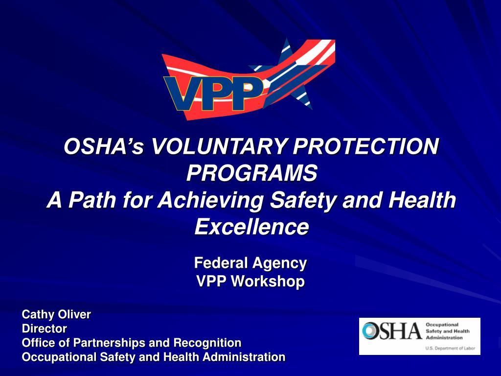 osha s voluntary protection programs a path for achieving safety and health excellence l.