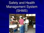 safety and health management system shms