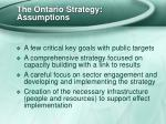 the ontario strategy assumptions