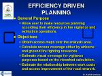 efficiency driven planning