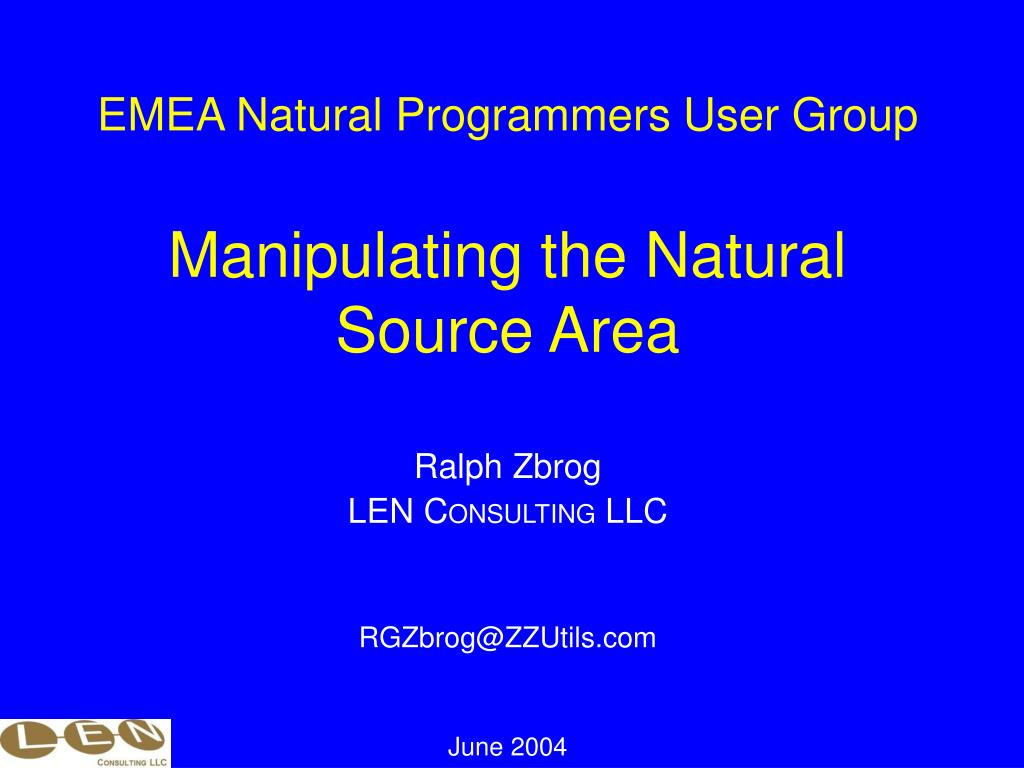 emea natural programmers user group manipulating the natural source area l.